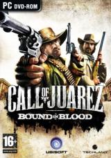 Call of Juarez: Bound in Blood(Call of Juarez 2: Узы крови)