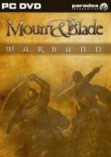 Mount & Blade. Warband(Mount & Blade. Эпоха турниров)