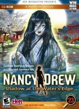 Nancy Drew: Shadow at the Water's Edge(Нэнси...