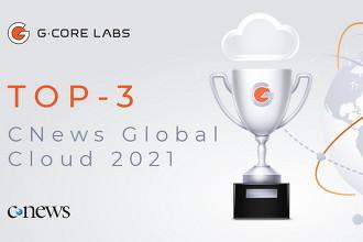G-Core Labs вошел в топ-3 рейтинга глобальных облачных провайдеров CNews Global Cloud 2021