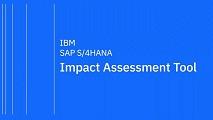 IBM HANA Impact Assessment